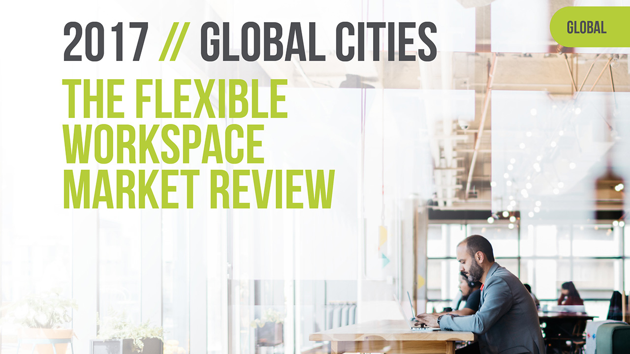 Download the 2017 - Flexible Workspace Market Review